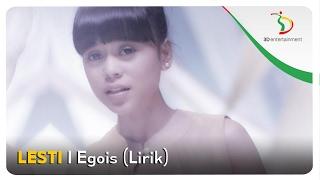 Lesti - Egois | Video Lirik