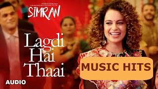 Lagdi Hai Thaai - Simran - Guru Randhawa & Jonita Gandhi -audio