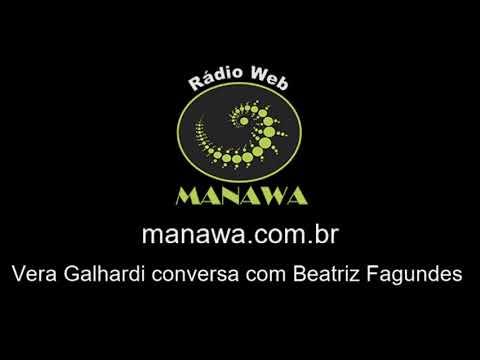 Vera Galhardi conversa com Beatriz Fagundes