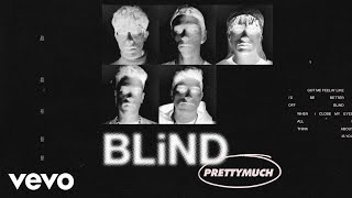 PRETTYMUCH   Blind (Acoustic)