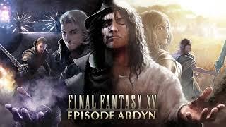 Final Fantasy XV Ep Ardyn OST  -  Memories