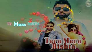 Tera Mera Rishta Lyrical Video | Vicky Kajla   - YouTube