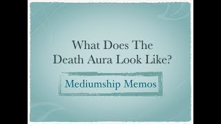 What Does The Death Aura Look Like?