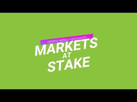 #CRYPTOWEEKLYHIGHLIGHTS: Markets at Stake