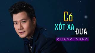 Cỏ Xót Xa Đưa - Quang Dũng