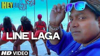 'Line Laga'  - Hey Bro