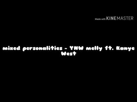 Download Mixed Personalities Feat Kanye West Ynw Melly mp3