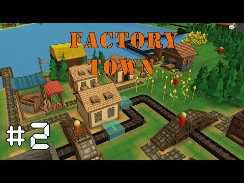 Factory Town EP2: CARTS & CHUTES - Alpha Gameplay, Lets Play