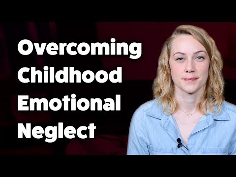 How to overcome Childhood Emotional Neglect