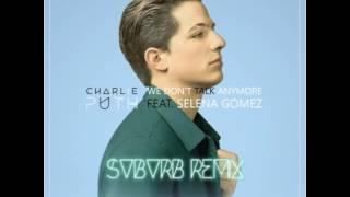 Charlie Puth ft. Selena Gomez - We Don't Talk Anymore (SVBVRB Remix) (FREE DOWNLOAD)