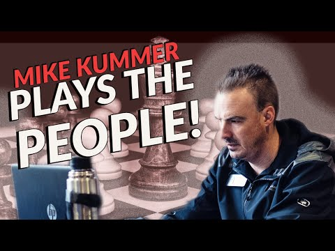 Mike Kummer Plays The People!   lichess.org