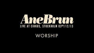 "Ane Brun ""Worship (feat. Nina K) - Live"""