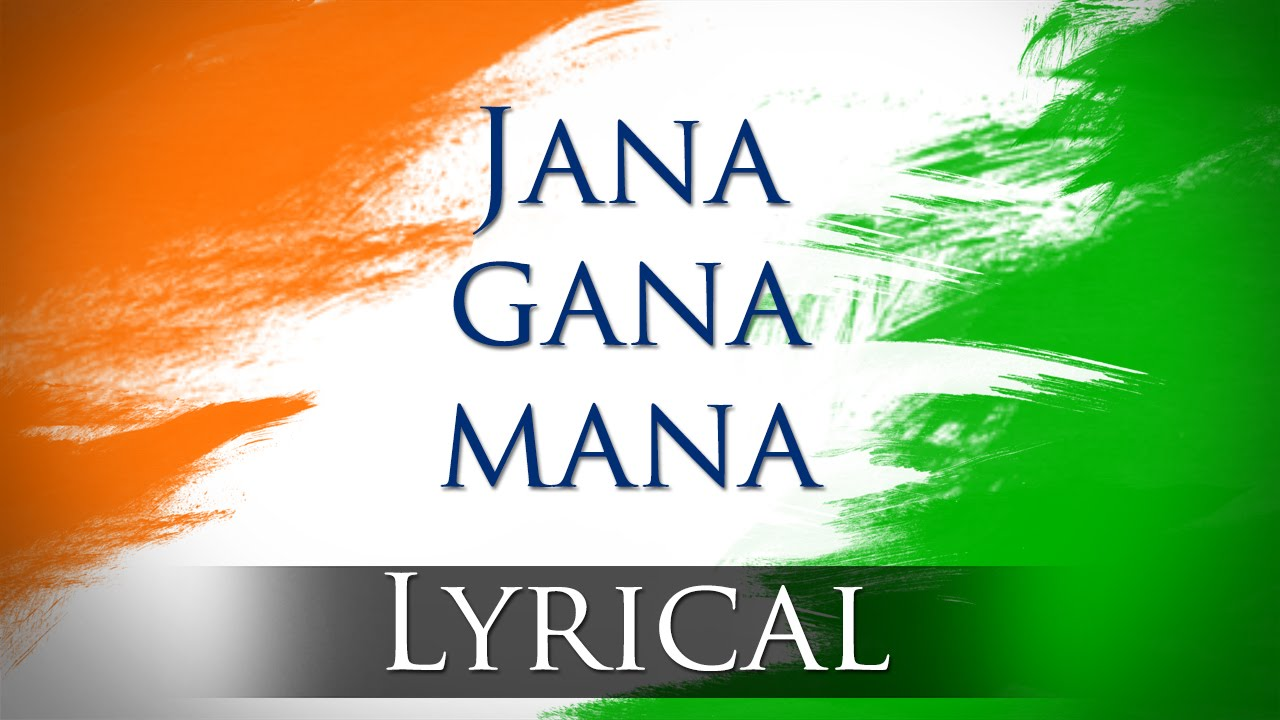 jan gan man lyrics - National anthem Lyrics