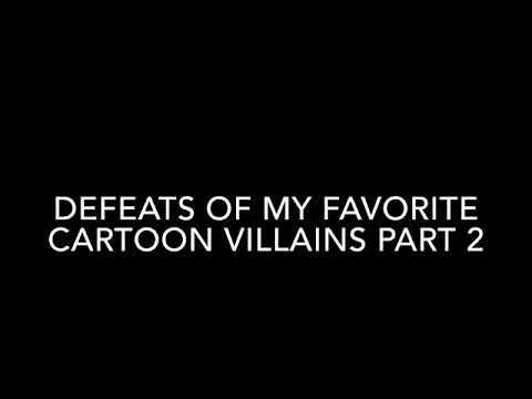 Download Defeat Of My Favorite Cartoon Villains Part 8 Video