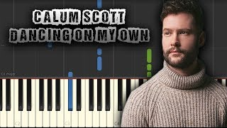 Gambar cover Calum Scott - Dancing On My Own - [Piano Tutorial] (Synthesia) (Download MIDI + PDF Sheets)