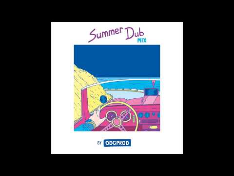 Summer Dub Mix by ODGPROD