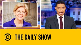 Billionaires Take Aim at Elizabeth Warren's Wealth Tax | The Daily Show With Trevor Noah