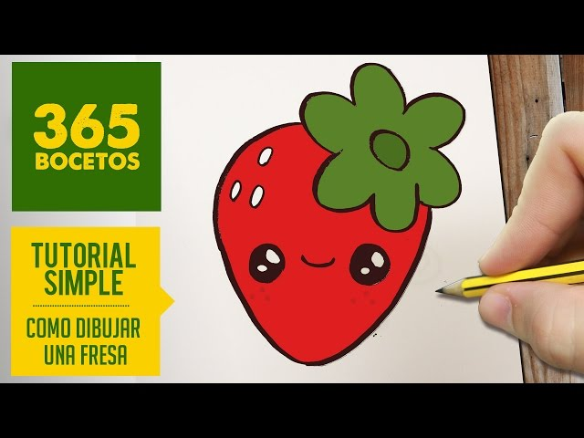 Video Como Dibujar Una Fresa Kawaii Paso A Paso Dibujos Kawaii