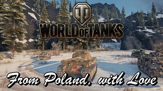 World of Tanks - From Poland with Love
