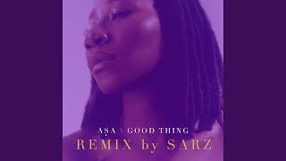 Good Thing (Sarz Remix)