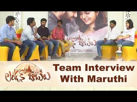 London Babulu Team Interview With Mahanubhavudu Maruthi