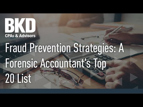 Fraud Prevention Strategies: A Forensic Accountant's Top 20 List ...