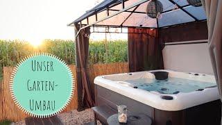 Unser Gartenumbau | Spa-Ecke mit Whirlpool in Eigenregie | Kathis Daily Life