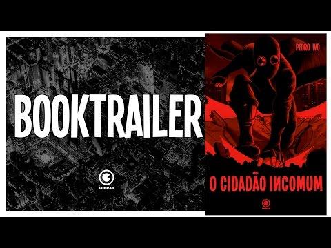 Booktrailer do livro O Cidadão Incomum