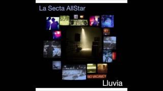 Lluvia - La Secta AllStar