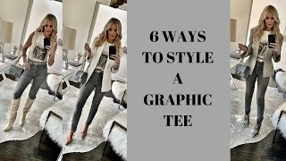 6 Ways To Wear A Graphic Tee | Fashion Over 40