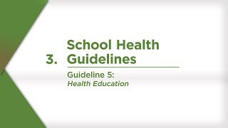 Guideline 5: Health Education