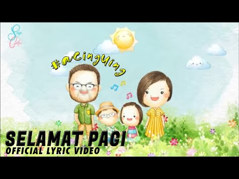 SELAMAT PAGI #Acinguing (Official Video Lyric) by Surya & Cynthia