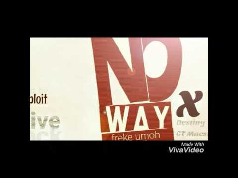 Download No Way_A Freke Umoh Cover HD Mp4 3GP Video and MP3