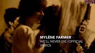 Myléne Farmer -We'll Never Die ( video official )