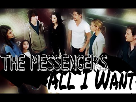 The Messengers || All I Want