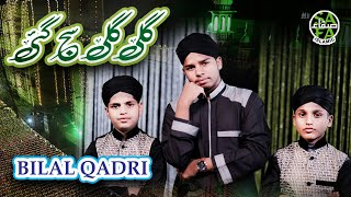 Bilal Qadri   Gali Gali Sajgayi   Safa Islamic   2019