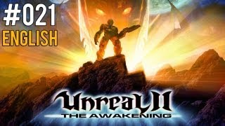 Let's Play Unreal II: The Awakening 021 - Belly of the Beast