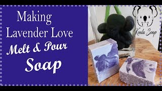 Making Lavender Love Melt And Pour Soap