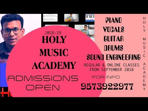Holy Music Academy Admissions open | Learning Music & Audio engineering-2018-2019