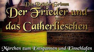 Der Frieder Und Das Catherlieschen  KHM 059   (Hörbuch Deutsch) Märchen Der Brüder Grimm