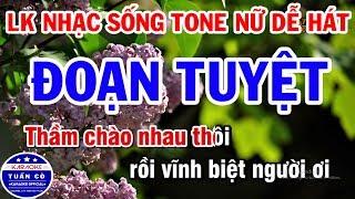 lien-khuc-karaoke-nhac-song-tru-tinh-beat-nu-hay-doan-tuyet-duong-tim-bang-lang