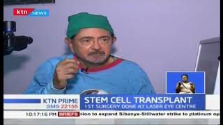 Kenya\'s first ever stem cell transplant procedure now used to restore sight