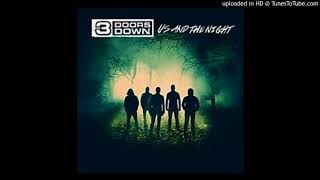 3 Doors Down - Living In Your Hell (Us And The Night Full Album)