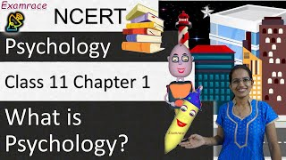 What is Psychology: Mind, Brain, Theories, Approaches &Branches| NCERT Class 11 Psychology Chapter 1 - Download this Video in MP3, M4A, WEBM, MP4, 3GP