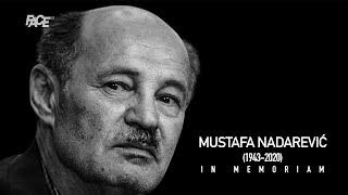 Mustafa Nadarević: Za koga ću ostati Izet, taj će biti siromašan   IN MEMORIAM