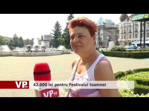 42.000 lei pentru Festivalul toamnei