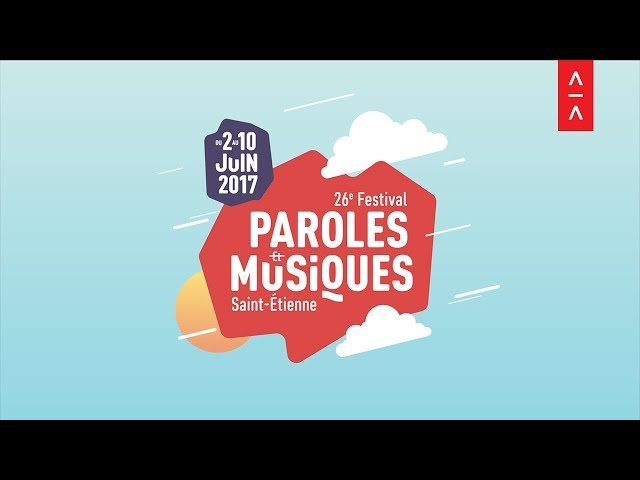 Review of Paroles & Musiques 2017 agency