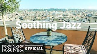 Soothing Jazz: Laid Back Jazz & Bossa Nova Music - Winter Jazz for Good Mood