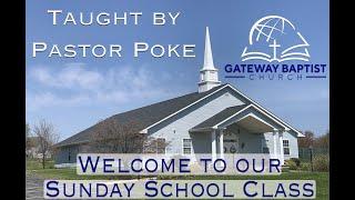 Sunday School with Pastor Poke 8/30/20