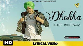 DHOKHA : Sidhu Moosewala (Lyrics Video   - YouTube